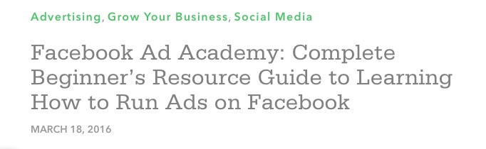 facebook_ad_academy__complete_beginner_s_resource_guide_to_learning_how_to_run_ads_on_facebook___kabbage_small_business_blog